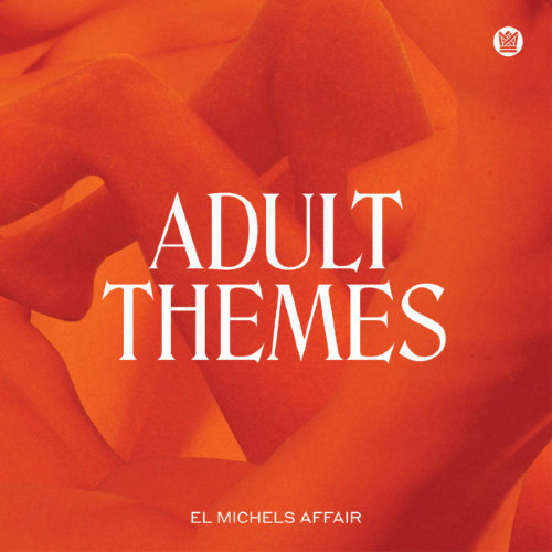 El Michels Affair Adult Themes