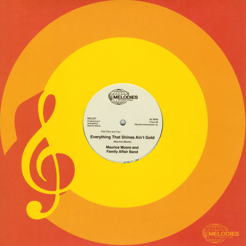 Maurice Moore & The Family Affair Band (Floating Points edit) Everything That Shines Ain't Gold