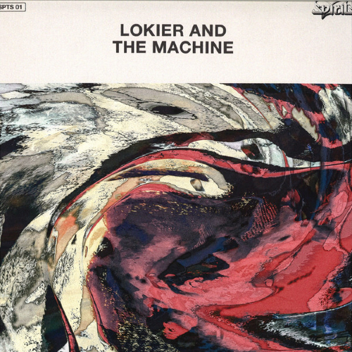 Lokier and the Machine Lokier and the Machine