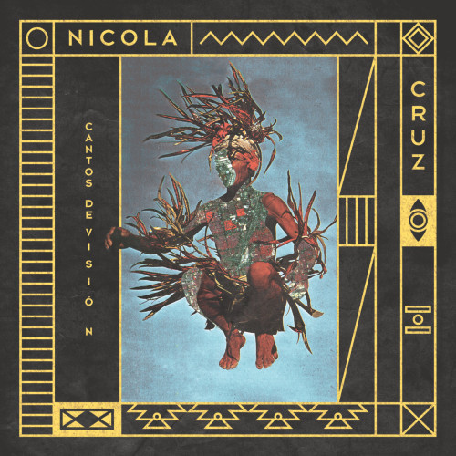 Nicola Cruz Cantos De Visión