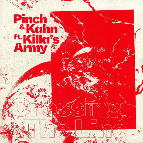 Pinch & Khan feat Killa's Army Crossing the Line