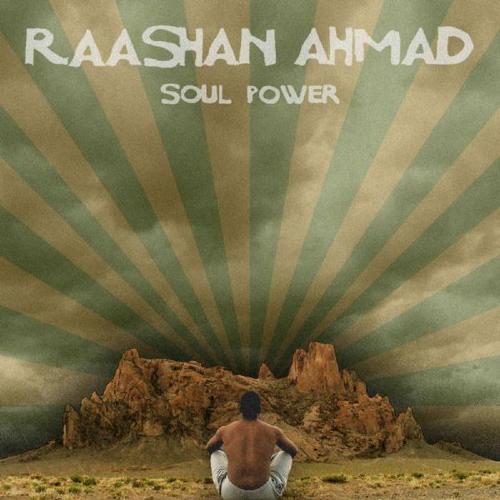 Raashan Ahmed Soul Power