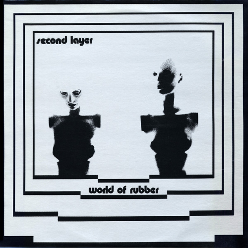 Second Layer World of Rubber