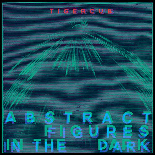 Tigercub Abstract Figures in the Dark