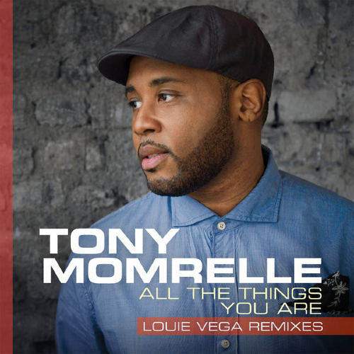 Tony Momrelle All The Things You Are